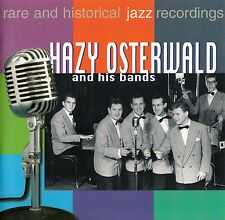 HAZY OSTERWALD AND HIS BANDS : HAZY OSTERWALD AND HIS BANDS / CD