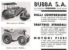 PUBBLICITA' 1940 BUBBA RULLO COMPRESSORE TRATTRICE TESTA CALDA PIACENZA FRANTOIO