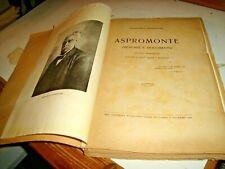 ASPROMONTE (MEMORIE E DOCUMENTI) dI F. GUARDIONE - ED. SANZO PALERMO 1923