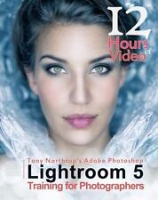Tony Northrup's Adobe Photoshop Lightroom 5 Video Book Training for Photographer
