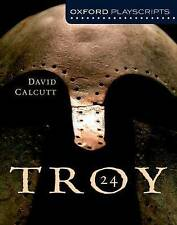 Oxford Playscripts Troy; Students Book, Paperback; Calcutt, David, Drama