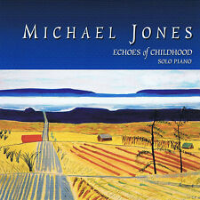 Echoes Of Childhood - Michael Jones