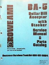 ROWE DOLLAR BILL ACCEPTOR  BA-5  SERVICE MANUAL w/ schematics & parts