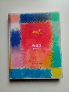 HEINZ MACK - MALEREI 1991-2001