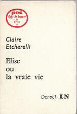 PEC - C. Etcherelli - ELISE OU LA VRAIE VIE - Fiche de lecture