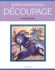 THREE-DIMENSIONAL DECOUPAGE BY VIVIEN CROOK - NEW PAPER CRAFT BOOK