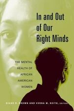 In and Out of Our Right Minds: The Mental Health of African American-ExLibrary