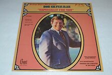 Bob Silverman~Especially For You~Chapel Records S 5244~Christian~Xian~FAST SHIP