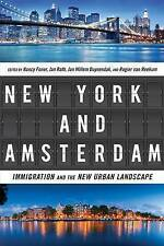 New York and Amsterdam: Immigration and the New Urban Landscape, , Very Good, Pa