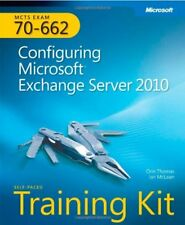 MCTS Self-Paced Training Kit (Exam 70-662): Configuring Microsoft® Exchange S.