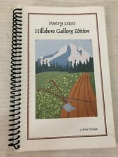 Poetry 2010  Hillsboro Gallery Edition by Fred Melden Oregon