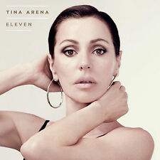 TINA ARENA - ELEVEN Deluxe Edition CD with 3 BONUS Trax *NEW*
