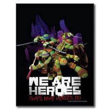 """*Postcard-""""Ninja Turtles"""" ...We Are Heroes, That's What Heroes Do!"""" (B364)"""