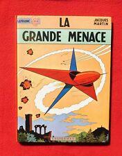 MARTIN. La grande Menace. Lefranc. EO Casterman 1966. Superbe