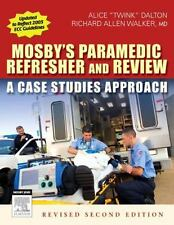Mosby's Paramedic Refresher and Review - A Case Studies Approac