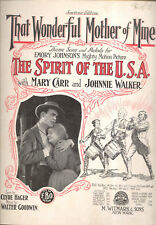 """THE SPIRIT OF U.S.A. Sheet Music """"That Wonderful Mother Of Mine"""" Mary Carr 1918"""