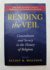Rending the Veil: Concealment and Secrecy in the History of Religions, Wolfson