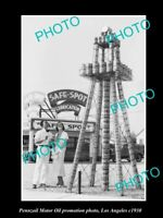 OLD 8x6 HISTORIC PHOTO OF PENNZOIL MOTOR OIL PROMOTION OIL WELL c1930