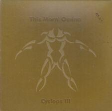 """THIS MORN' OMINA - cyclops III 45"""""""