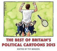 The Best of Britain's Political Cartoons 2013 by Scribe Publications (Paperback, 2013)