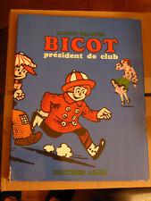 BICOT président de club - Martin Branner - éditions Azur 1965 - 262 pages TBE EO