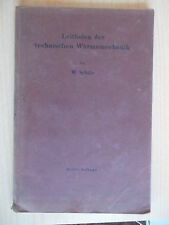 Schüle,W.Leitfaden der technischen Wärmemechanik 1922 Mechanik Gase Dämpfe