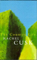 The Country Life by Cusk, Rachel, Acceptable Book (Hardcover) FREE & Fast Delive