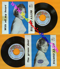 LP 45 7'' BETTY CURTIS With all my heart The green door 1958 italy no cd mc vhs