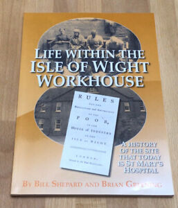Life Within The Isle Of Wight Workhouse By Brian Greening