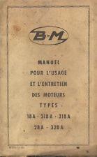 Manuel pour l'usage et l'entretien BERNARD MOTEUR type 18 218 318 328 28 A