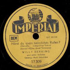 WILLY BERKING ORCH. & RUDI SCHURICKE Hörst du mein heimliches Rufen?  78er S8636