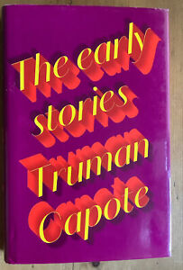 Truman Capote.  The Early Stories. 2015