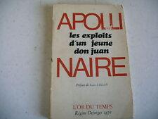Littérature LES EXPLOITS D' UN JEUNE DON JUAN Apollinaire 1970 érotique curiosa