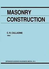 Masonry Construction : Structural Mechanics and Other Aspects (2010, Paperback)