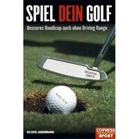 Spiel Dein Golf - Besseres Handicap ohne Driving Range