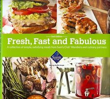 Sam's Club 2nd Edition Fresh, Fast and Fabulous Recipe Guide Cookbook 2011 HC
