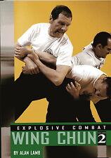 Explosive Combat Wing Chun: Vol 2 - ISBN 13: 9780865682092