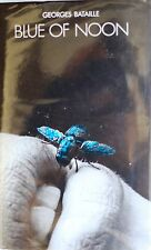 BLUE OF NOON BY GEORGES BATAILLE *FIRST UK EDITION*