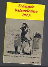 L'ANNEE BALZACIENNE 1977  GARNIER