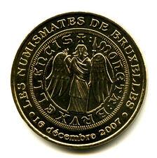 BELGIQUE Les Numismates de Bruxelles, 16 décembre 2007, 2007, Monnaie de Paris