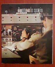 R32> L'Uomo e lo spazio n.15 anno 1965 - senza disco