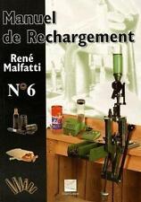 Manuel de rechargement Malfatti  René Neuf Livre