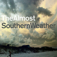 The Almost - Southern Weather ( CD, 2007 )