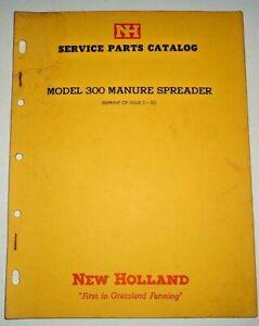 New Holland 300 Manure Spreader Parts Catalog Manual Book 9/65 NH OEM!