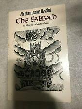 Abraham Joshua Heschel The Sabbath It's Meaning For Modern Man 1978 Edition
