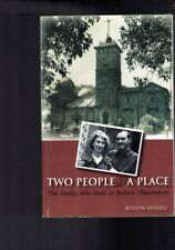 Two People and a Place - Family Who Lived in Sydney Observatory - Roslyn Russell