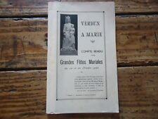 LORRAINE - VERDUN A MARIE COMPTE RENDU GRANDES FETES MARIALES 1933 MEUSE