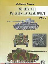 Sd.Kfz.161 Pz.Kpfw.IV Ausf.G/H/J Panzer IV Volume 2