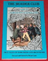 THE MURDER CLUB ~ GUIDE TO NORTH-WEST ENGLAND ~ Brian Lane