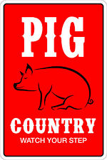 "Metal Sign Pig Country Watch Your Step 8"" x 12"" Aluminum NS 122"